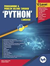 O Level Made SimpleProgramming & Problem Solving Through 'PYTHON' Language (M3-R5)