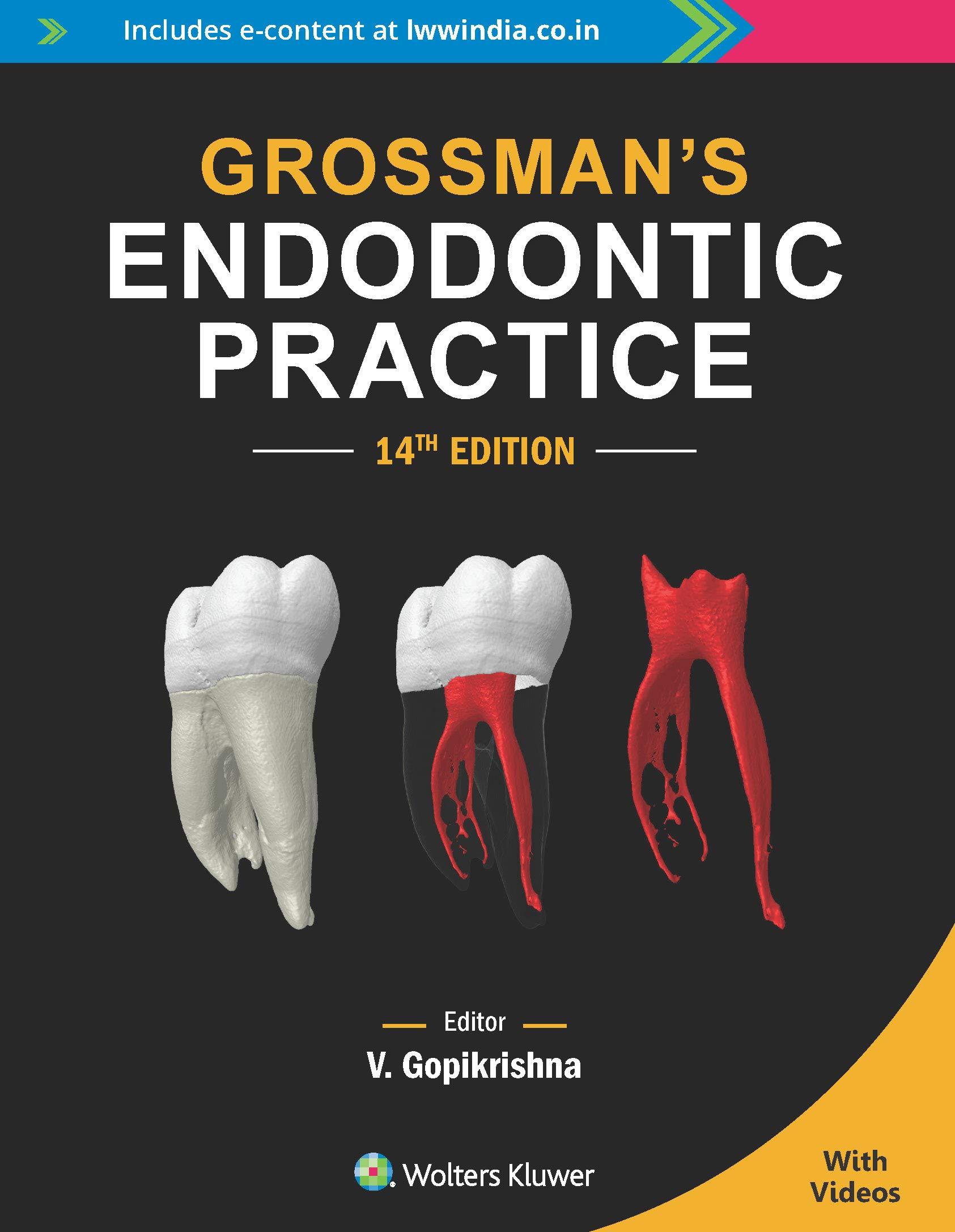 Grossman's Endodontic Practice, 14th edition