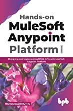 Hands-on MuleSoft Anypoint platform Volume 1
