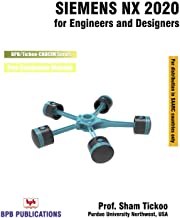 Siemens NX 2020 for Engineers and Designers