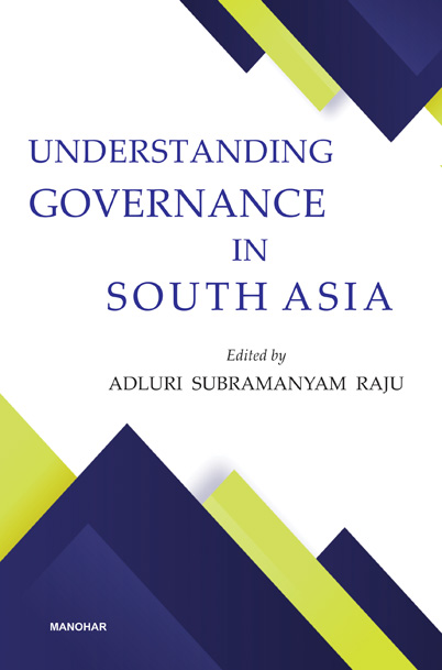 Understanding Governance in South Asia