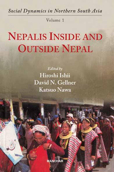 NEPALIS INSIDE AND OUTSIDE NEPAL (VOLUME 1)