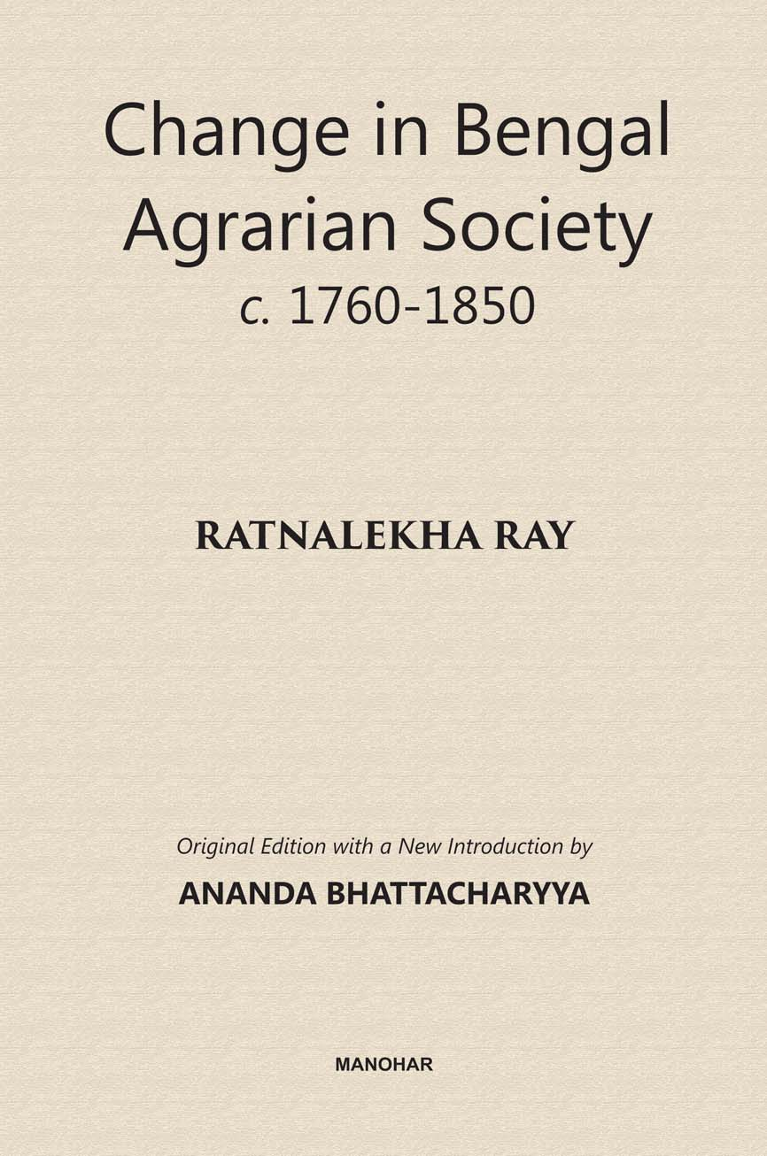 Change in Bengal Agrarian Society c. 1760-1850