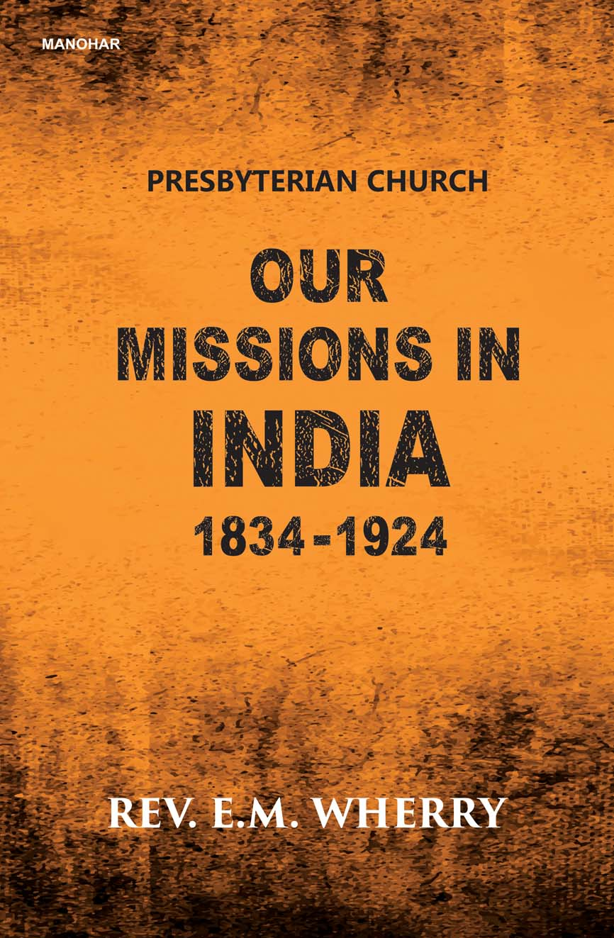 Our Missions in India 1834-1924