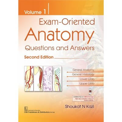 Exam Oriented Anatomy Questions And Answers, Volume 1