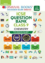 OSWAAL ICSE QUESTION BANKS CLASS 9 CHEMISTRY (REDUCED SYLLABUS) (FOR 2021 EXAM)
