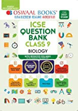 OSWAAL ICSE QUESTION BANKS CLASS 9 BIOLOGY (REDUCED SYLLABUS) (FOR 2021 EXAM)