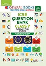 OSWAAL ICSE QUESTION BANKS CLASS 9 COMMERCIAL STUDY (REDUCED SYLLABUS) (FOR 2021 EXAM)