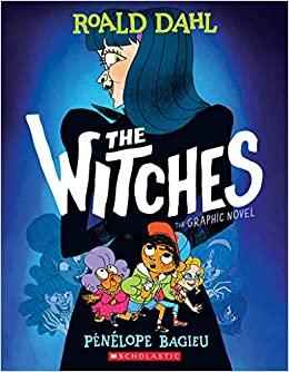 THE WITCHES: THE GRAPHIC NOVEL (ROALD DAHL)