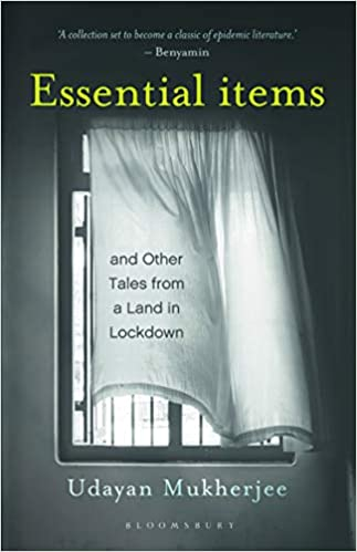 Essential Items: Stories from a Land in Lockdown