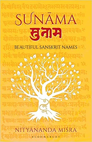 Sunama: Beautilful Sanskrit Names