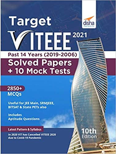 TARGET VITEEE 2021 - PAST 14 YEARS (2019 - 2006) SOLVED PAPERS + 10 MOCK TESTS 10TH EDITION