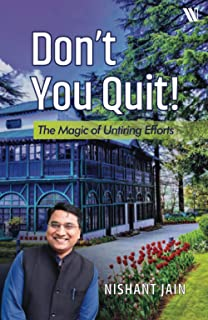 Don't You Quit! : The Magic of Untiring Efforts