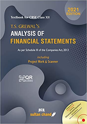 T.S. GREWAL'S ANALYSIS OF FINANCIAL STATEMENTS: TEXTBOOK FOR CBSE CLASS 12 (2021-22 SESSION)