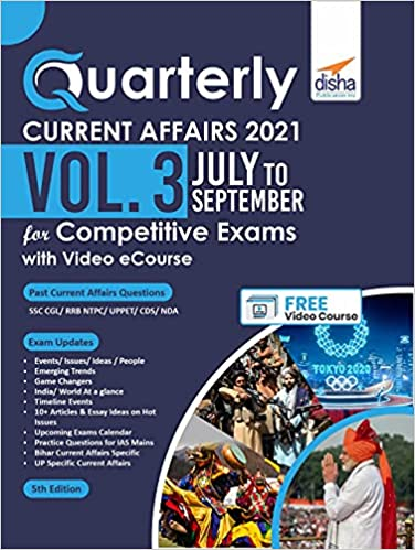 Quarterly Current Affairs Vol. 3 - July to September 2021 for Competitive Exams with Video eCourse