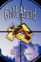 GOLD AHEAD