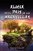 ALICIA EN EL PAIS DE LAS MARAVILLAS / ALICE'S ADVENTURES IN WONDERLAND, ILUSTRADO
