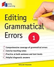 EDITING GRAMMATICAL ERRORS 1