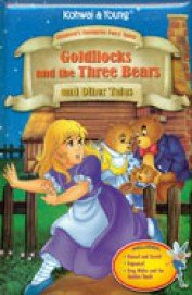 GOLDILOCKS AND THE THREE BEARS AND OTHER TALES (CHILDREN'S FAVORITE FAIRY TALES)