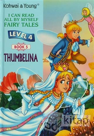 THUMBELINA BOOK 5 LEVEL 4 - I CAN READ ALL BY MYSELF FAIRY TALES