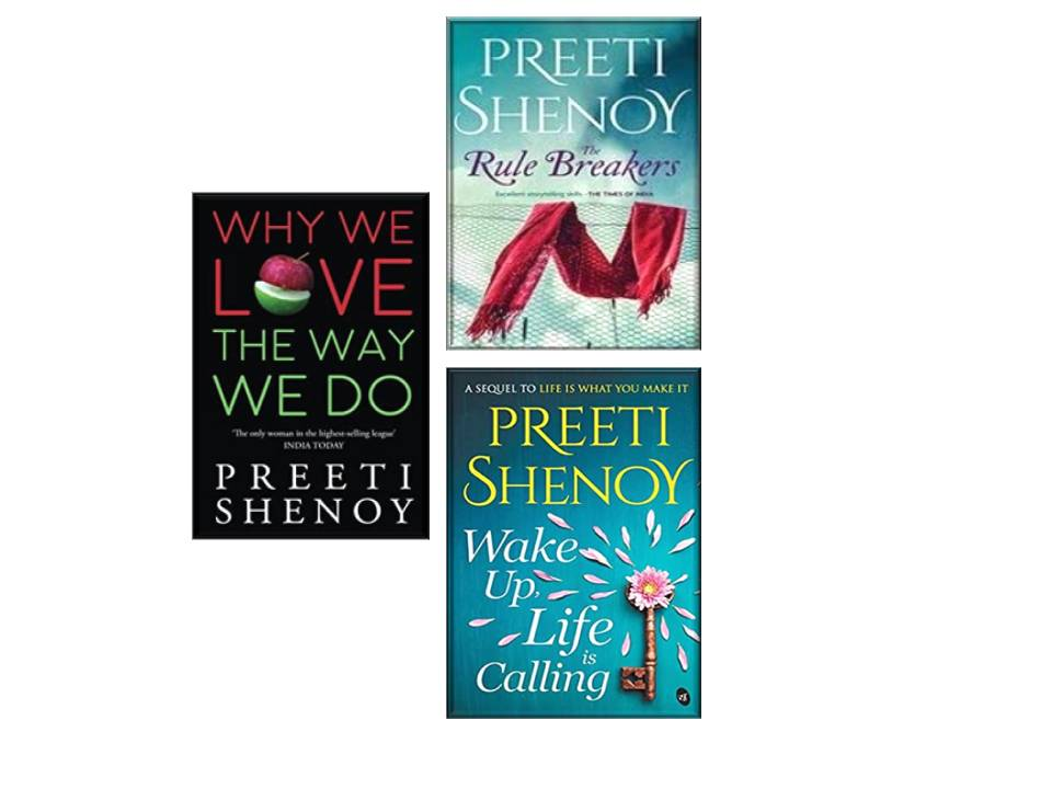 THE RULE BREAKERS + WHY WE LOVE THE WAY WE DO + WAKE UP, LIFE IS CALLING (SET OF 3 BOOKS BY PREETI SHENOY)