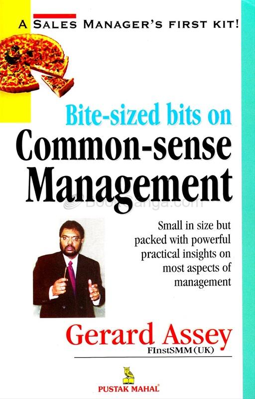 Bite Sized Bits On Common Sense Managem