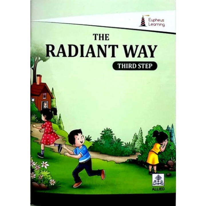 THE RADIANT WAY - THIRD STEP
