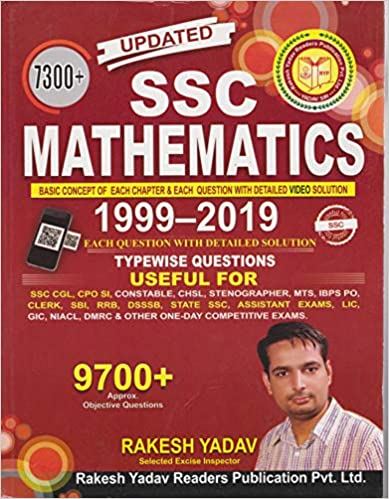 SSC MATHEMATICS 1999-2019 TYPEWISE QUESTIONS 7300+ OBJECTIVE QUESTIONS