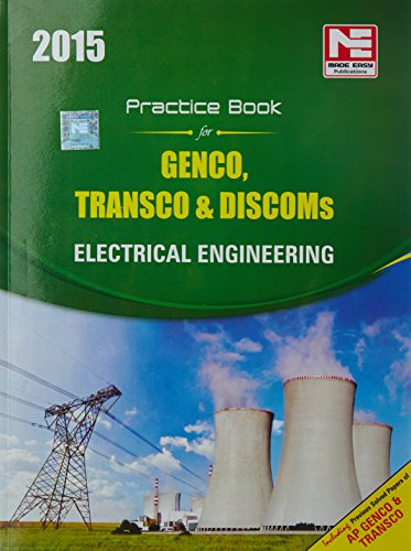 A PRACTICE BOOK FOR GENCO/ TRANSCO/ DISCOMS: ELECTRICAL ENGINEERING
